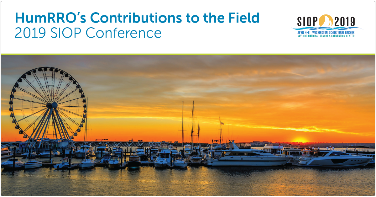 HumRRO - SIOP 2019 Contributions to the Field