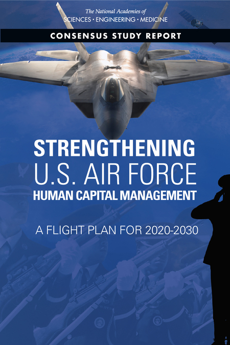 Strengthening U.S. Air Force Human Capital Management: A Flight Plan for 2020-2030