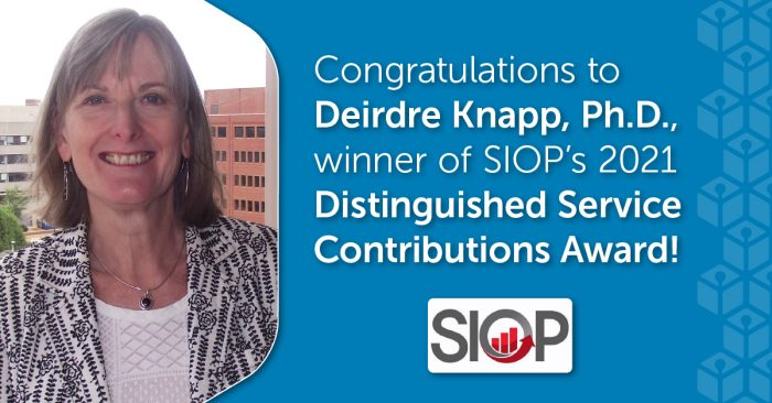 A Dedication to Service: Deirdre Knapp, Ph.D., wins SIOP's Distinguished Service Contributions Award